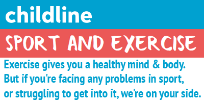 Childline - Sport and Exercise